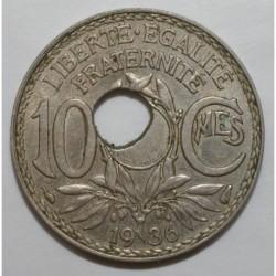 GADOURY 286 - 10 CENTIMES 1936 TYPE LINDAUER TROU DECENTRE - TTB - KM 866a