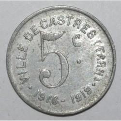 TARN ( 81 ) - 5 CENTIMES - 1916 - 1919 - VILLE DE CASTRES - TTB+