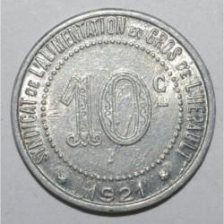HERAULT ( 34 ) - 10 CENTIMES - 1921 - SYNDICAT DE L'ALIMENTATION EN GROS - TTB