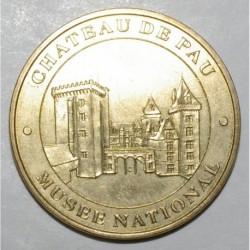 64 - PAU - CHATEAU DE PAU - MUSEE NATIONAL - MDP