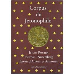 CORPUS DU JETONOPHILE - TOME 6 - Tournai, Nuremberg, Jetons d'Amour et Armorié