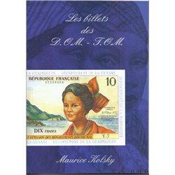 LES BILLETS DES DOM - TOM - DES ORIGINES A NOS JOURS - VOLUME 4 - 2EME EDITION