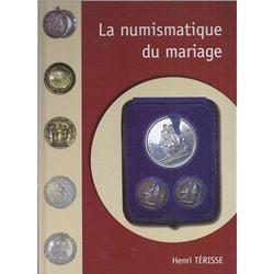 THE WEDDING'S NUMISMATICS - 2008 - HENRI TERISSE