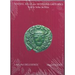 NOUVEL ATLAS DES MONNAIES GAULOISES - DELESTREE - TOME 1