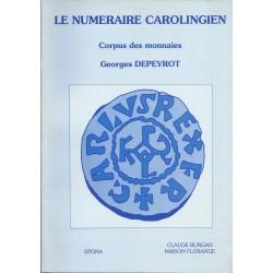 LE NUMERAIRE CAROLINGIEN - CORPUS DES MONNAIES