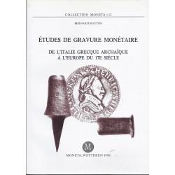 ETUDES DE GRAVURE MONETAIRE DE L'ITALIE GRECQUE ARCHAIQUE A L'EUROPE DU 17 ème S