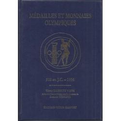 MEDAILLES ET MONNAIES OLYMPIQUES - 510 AVANT J.C.-1994