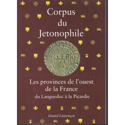CORPUS DU JETONOPHILE - TOME 4 - Les provinces de l'ouest de la France