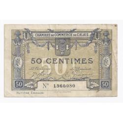 62 - CALAIS - 50 CENTIMES 1915 - CHAMBRE DE COMMERCE - NORD - TRES TRES BEAU