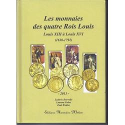 LES MONNAIES DES QUATRES ROIS LOUIS - LOUIS XIII A LOUIS XVI (1610-1792)