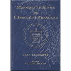 MONNAIES ET JETONS DE L'INDOCHINE FRANCAISE