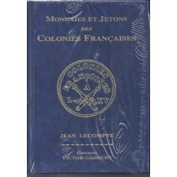 MONNAIES ET JETONS DES COLONIES FRANCAISES 2007 - J.LECOMPTE