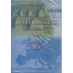 LES EUROBILLETS - 2002 - 2013 - EDITION 2014 - GUY SOHIER