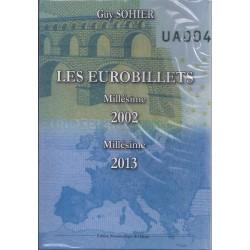 LES EUROBILLETS - 2002 - 2013 - EDITION 2014 - GUY SOHIER