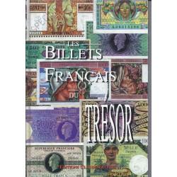 LES BILLETS FRANCAIS DU TRESOR - EDITIONS CLAUDE FAYETTE
