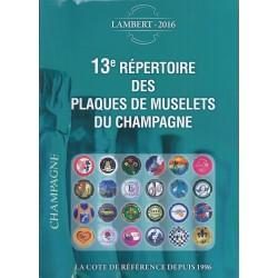 13ème REPERTOIRE DES MUSELETS DE CHAMPAGNE - 2016 - SAFE/1863/16