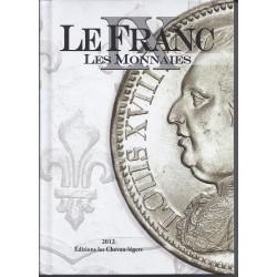 LE FRANC IX - LES MONNAIES - 1795 - 2001 - REF 1795/12