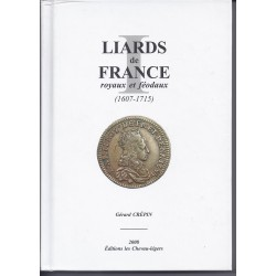 LIARDS DE FRANCE ROYAUX ET FEODAUX 1607-1715