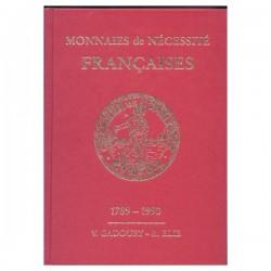 MONNAIES DE NECESSITE FRANCAISES 1789 - 1990 GADOURY - REF1826/12