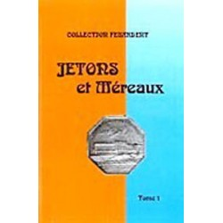 JETONS ET MERAUX - TOME 1 ILE DE FRANCE - COLLECTION FEUARDENT - REF 1835-1/SAFE