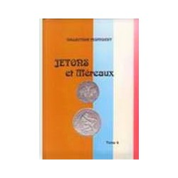 JETONS ET MERAUX - TOME 4 - TABLES DES TOMES 1 A 3 - COLLECTION FEUARDENT - REF 1835-4/SAFE