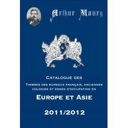 TIMBRES DES BUREAUX FRANCAIS A L'ETRANGER EUROPE-ASIE - 4EME EDITION 2011 - ARTHUR MAURY - REF 1782/11/SAFE
