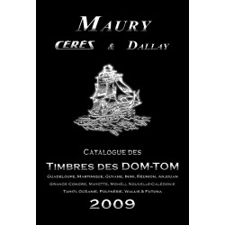 TIMBRES DES DOM-TOM - 3EME EDITION 2009 - ARTHUR MAURY - REF 1764/09/SAFE