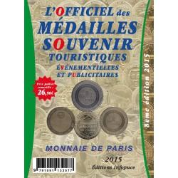 L'OFFICIEL DES MEDAILLES SOUVENIR TOURISTIQUES EVENEMENTIELLES ET PUBLICITAIRES - MDP 2015 - REF 1864/16/SAFE