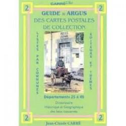 GUIDE ET ARGUS DES CARTES POSTALES DE COLLECTION - TOME 2 DEPT 25 A 49 - CARRE - REF 1850/2/SAFE