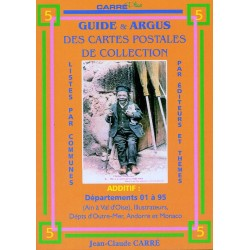 GUIDE ET ARGUS DES CARTES POSTALES DE COLLECTION - TOME 5 ADDITIF AUX TOMES 1 A 4 - CARRE - REF 1850/5/SAFE