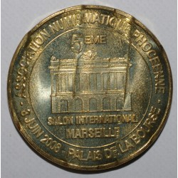 13 - MARSEILLE - SALON NUMISMATIQUE INTERNATIONAL - MDP - 2008