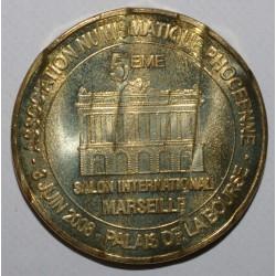 County 13 - MARSEILLE - INTERNATIONAL NUMISMATIC FAIR - MDP - 2008
