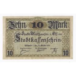 68100 - MULHOUSE (MULHAUSEN) - 10 MARK 15/10/1918 - NEUF
