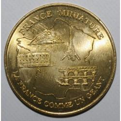 78 - ELANCOURT - FRANCE MINIATURE - LA FRANCE COMME UN GÉANT - MDP - 2001