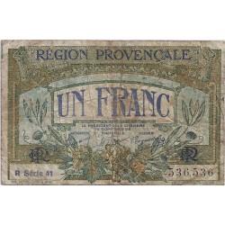 13 - REGION PROVENCALE - CHAMBRE DE COMMERCE DE MARSEILLE - 1 FRANC 1922 - TRES BEAU