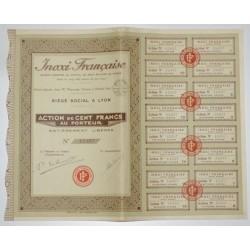 69 - LYON 1928 - INOXI FRANCAISE - ACTION DE 100 FRANCS AU PORTEUR