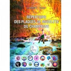 14ème REPERTOIRE DES PLAQUES DE MUSELETS DU CHAMPAGNE - TOME 1 - 2018