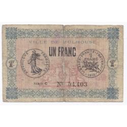 68 - MULHOUSE - CHAMBRE DE COMMERCE - 1 FRANC 1918 - BEAU