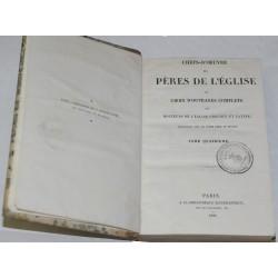 Chefs-d'oeuvre des pères de l'église ou choix d'ouvrages complets des docteurs de l'église grecque et latine - Ed 1860