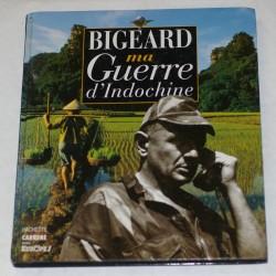 MA GUERRE D'INDOCHINE de Marcel BIGEARD - Edition 1994