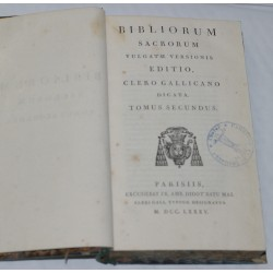 Bible en Latin de 1785 - T.2 - Bibliorum sacrorum vulgatae versionis editio, Clero Gallicano dicata
