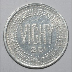 VICHY ( 03 ) - 25 CENT - ND - SUPERBE - GE 7.1