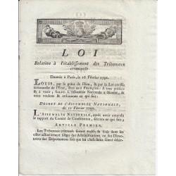 LOUIS XVI - LOI DU 16 FEVRIER 1791 - RELATIVE A L'ETABLISSEMENT DES TRIBUNAUX CRIMINELS