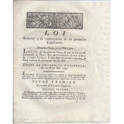 LOUIS XVI ET DU PORT - LOI DU 29 MAI 1791 - RELATIVE A LA CONVOCATION DE LA 1ERE LEGISLATIVE A PARIS