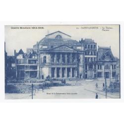 02100 - SAINT QUENTIN - GUERRE 1914-1918 - LE THÉÂTRE