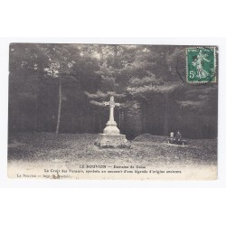 02170 - LE NOUVION - LA CROIX DES VENEURS - SYMBOLE D'UNE ANCIENNE LÉGENDE