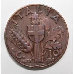 ITALIE - KM 74 - 10 CENTESIMI 1938 - VICTOR EMMANUEL III