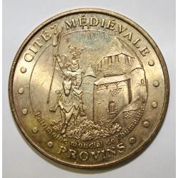 77 - PROVINS - CITÉ MÉDIÉVALE - MDP - 2005