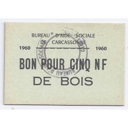 11 - CARCASSONNE - BON POUR CINQ NF DE BOIS - 1960