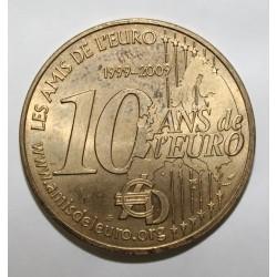 75 - PARIS - 10 ANS DE L'EURO - 1999 - MDP - 2009